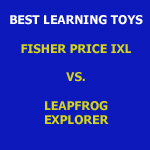Fisher Price iXL compared to the Leapfrog Explorer Learning System